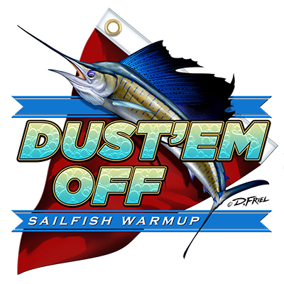 Dust 'Em Off Sailfish Warmup